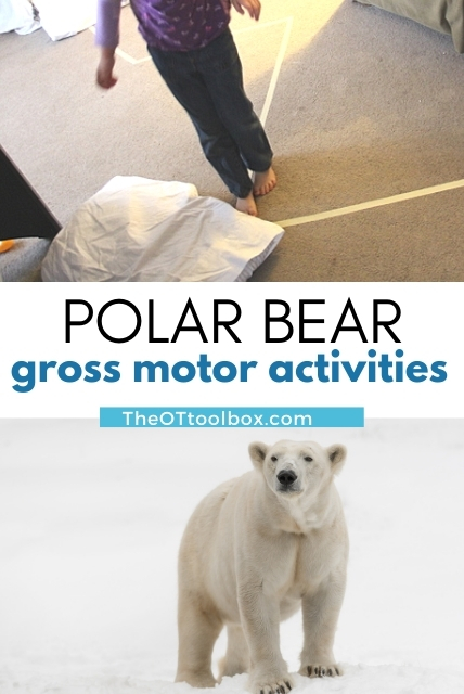 polar bear gross motor activities