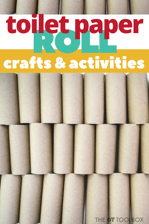 Use toilet paper tube crafts in occupational therapy activities to help kids build motor skills.