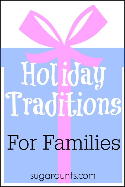 Holiday tradition ideas for families. Bring joy into the season with easy and fun new traditions for your family.