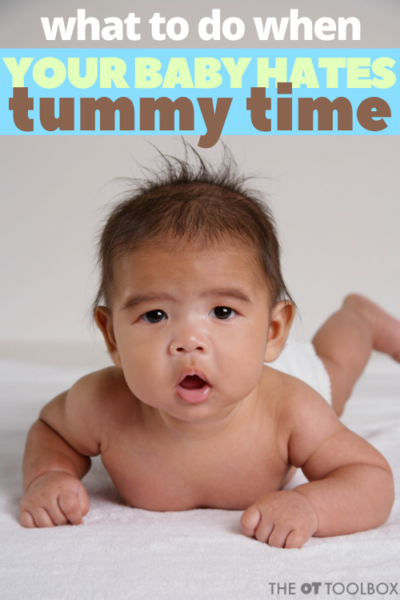 My baby hates tummy time! Here are ideas to help with tummy time for infants and babies
