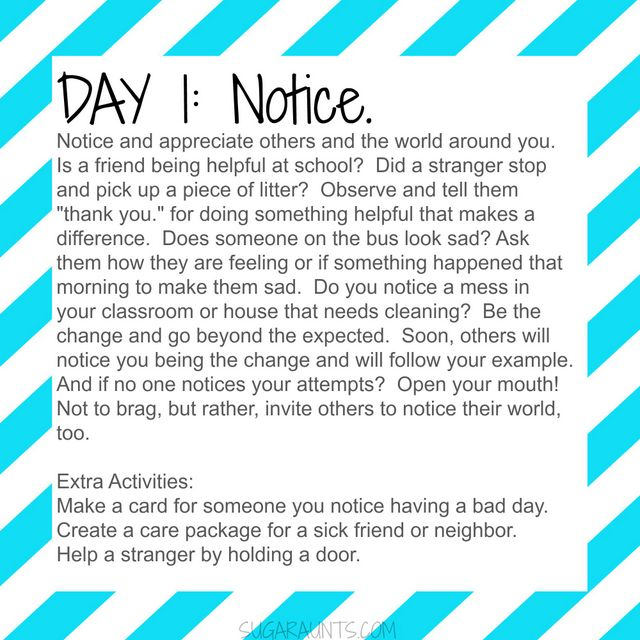 7 day kindness challenge activities include noticing others and appreciating others.