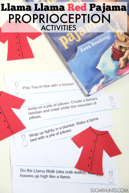 Try these proprioception activities for heavy work input based on the book, Llama Llama Red Pajama