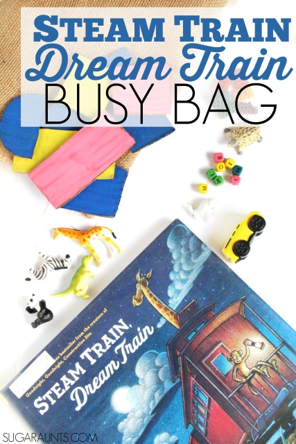 Steam Train Dream Train book and busy bag activity. This is a great idea for preschoolers and beginner readers who need to wait at a restaurant or doctors office!  Make this busy bag to go along with the book and inspire creative and imagination play and learning as kids re-tell the story through play.