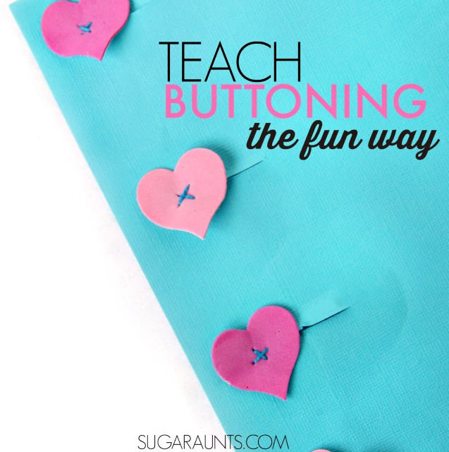 Teach kids how to button with this easy DIY buttoning teaching tool for fine motor practice and play, with hearts. Perfect for Valentine's Day