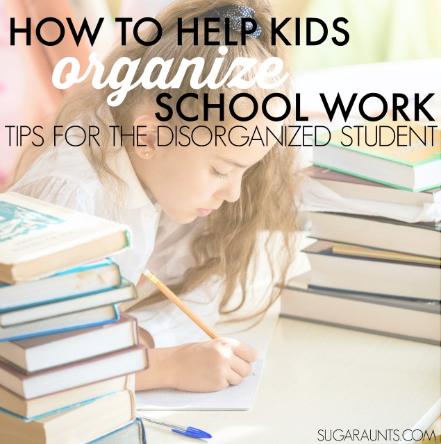 help kids get organized with tips from an Occupational Therapist
