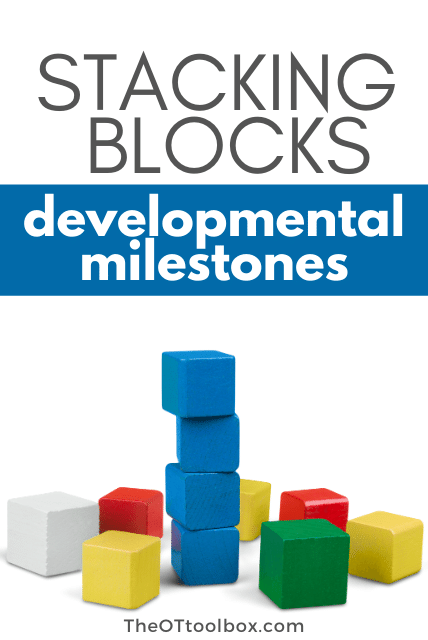 By stacking blocks developmental milestones are created in children.