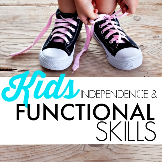Functional Skills for Kids and independence in kids for self-care tasks like dressing, feeding, clothing fasteners, and more.