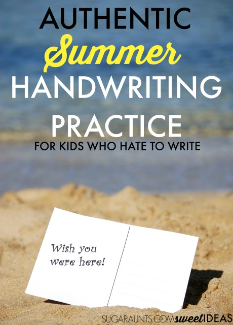 Kids who hate to write will love these authentic and natural ways to work on their writing and handwriting this summer.