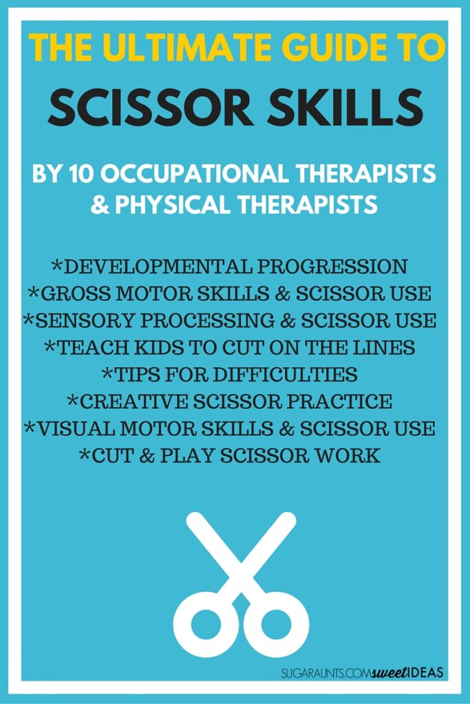 Ultimate guide to scissor skill use including fine and gross motor considerations, sensory processing considerations, scissor use development, and Occupational Therapist approved tips and tricks to help kids learn to use scissors and cut on the lines.