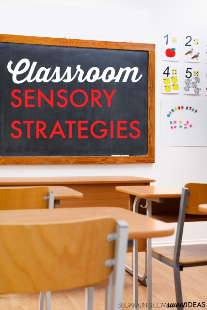 Classroom sensory activities and sensory strategies for back to school or throughout the school year.
