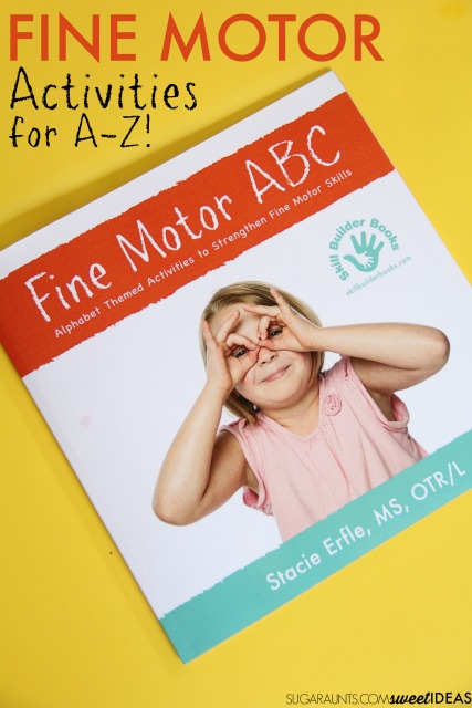 Fine motor ABC activities for kids and designed for therapists, parents, and teachers for developing fine motor skills in kids.