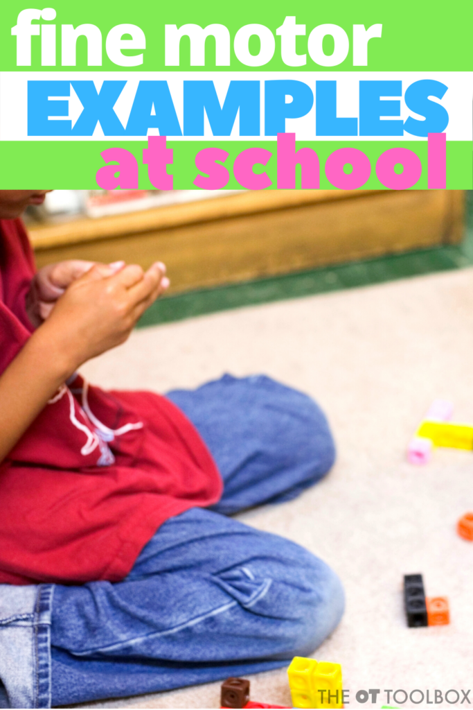 Fine motor examples at school for understanding how motor development impacts learning in kids.