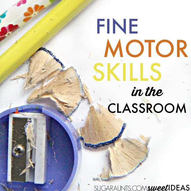 Fine motor skills needed in the classroom and finger aerobics ideas