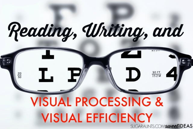 Visual processing, visual efficiency, and learning including how vision is related to reading and writing.