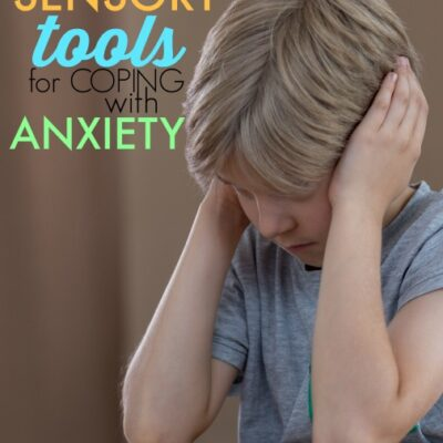Anxiety and Sensory-Based Coping Skills for Kids