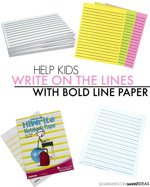 Bold lined paper can help kids write legibility and help with handwriting.