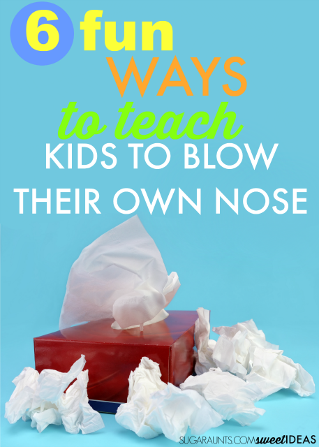 Use these fun tips to teach kids how to blow their nose.