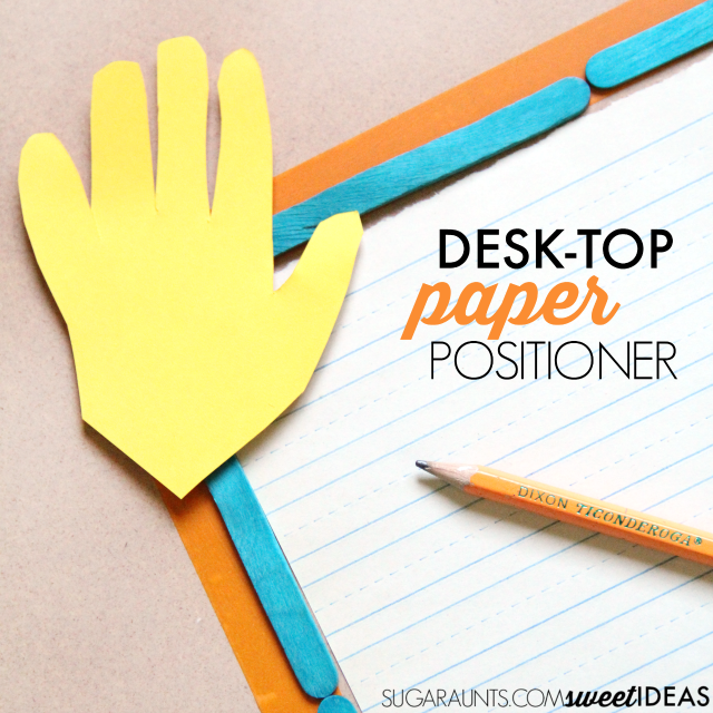 Make this desk top paper positioner to help kids hold and stabilize the paper when writing and to position the paper on the desk for improved legibility in handwriting.