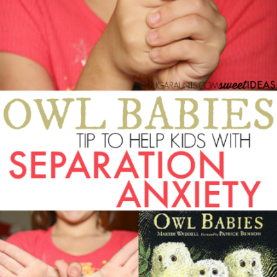 Tricks to Help with Separation Anxiety in Preschoolers