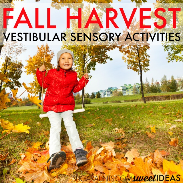 Fall vestibular sensory activities for the family.