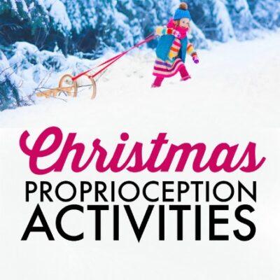 Christmas Proprioception Activities