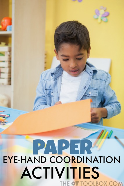 Eye hand coordination activities with paper