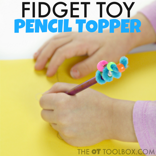 Students can make a DIY pencil topper fidget toy to focus and pay attention during handwriting given sensory input.