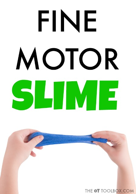 Use slime to work on fine motor skills with these fine motor activities