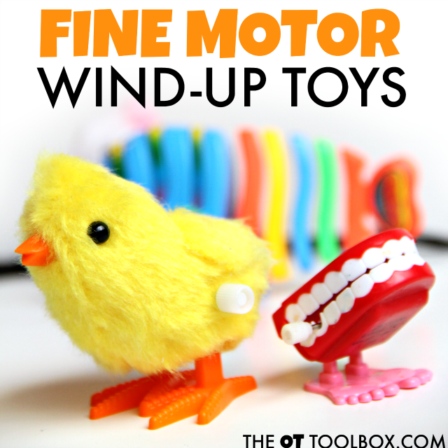 Use wind-up toys to work on in-hand manipulation and other fine motor skills