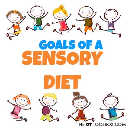 Goals of a sensory diet