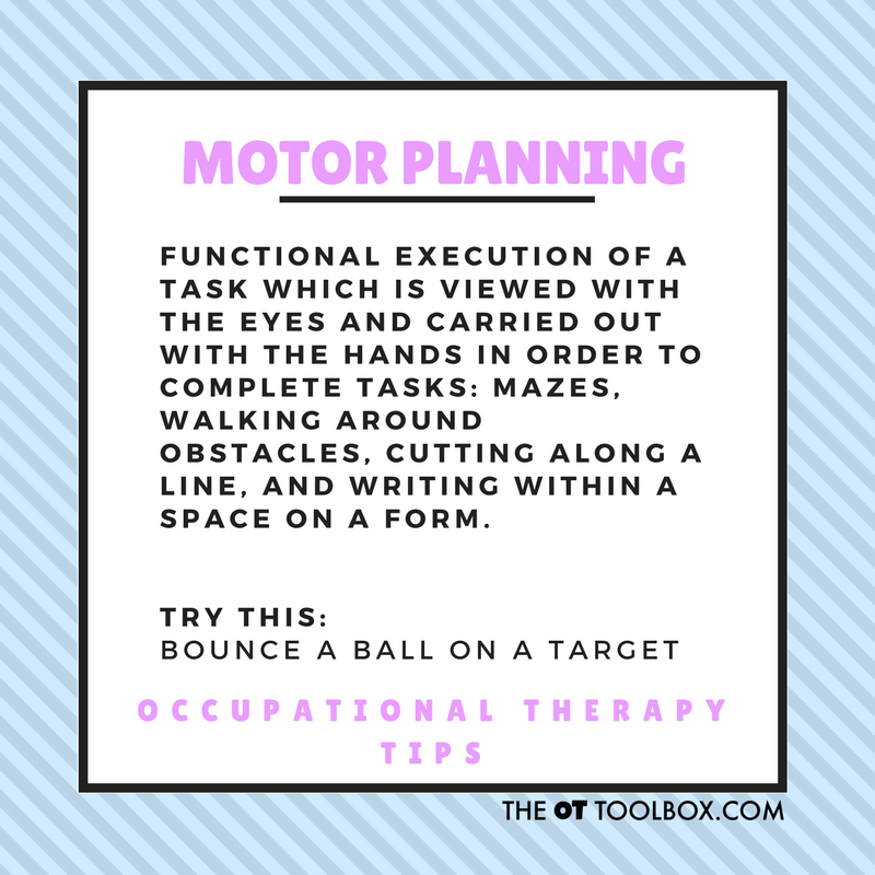 What is motor planning activities