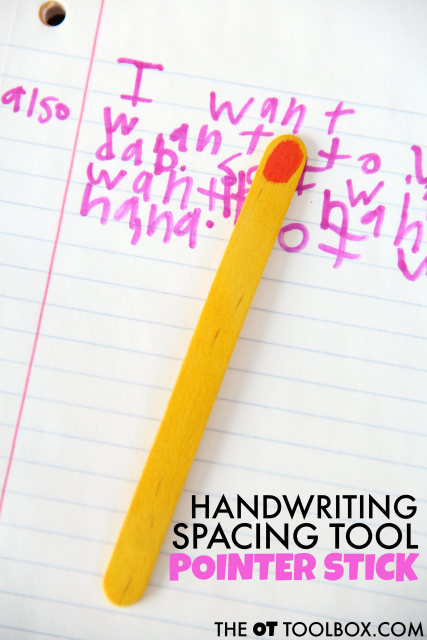Try this handwriting spacing tool pointer stick to help kids with spatial awareness when writing.
