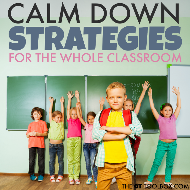 Use these sensory calm down strategies for school to help kids with self-regulation and over responsiveness in the classroom.