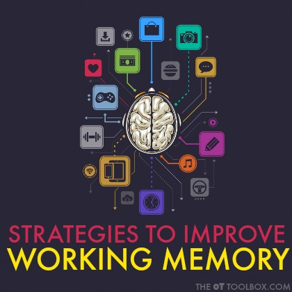 Many parents, teachers, and therapists of kids with executive functioning skills or sensory processing challenges wonder how to improve working memory. These strategies for working memory skills will help.