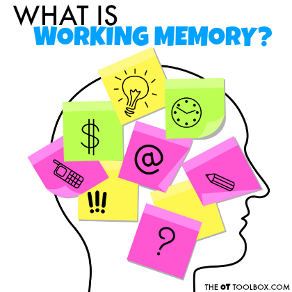 Use these strategies to improve working memory skills in kids.