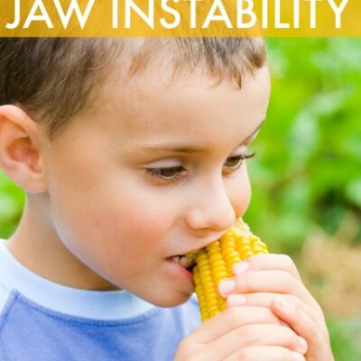Jaw Instability Oral Motor Problems