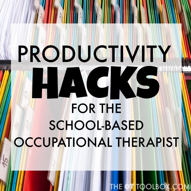 School based Occupational Therapists can use these productivity hacks to help with organization and productivity during the school day when treating students in the school environment.