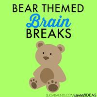 Bear brain break ideas for kids