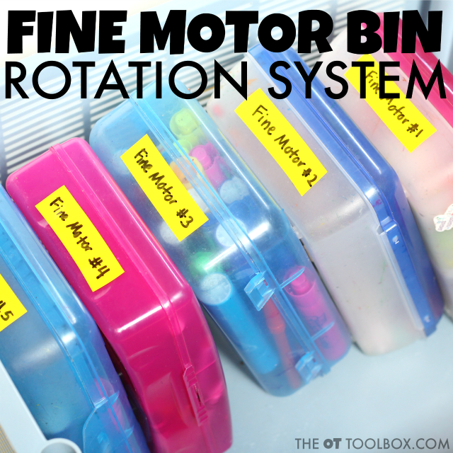 Fine Motor center ideas for a fine motor bin rotation system in the school classroom, therapy clinic, or home.