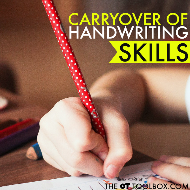 Use these strategies to help kids with carryover of handwriting skills learned in one-on-one practice or in OT intervention.