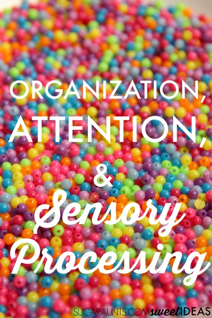 Sensory Processing components and considerations for the disorganized and inattentive child.  This site contains lots of attention and organization strategies for kids with sensory processing disorders from an Occupational Therapist.