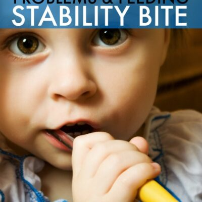 Stability Bite Oral Motor Problems