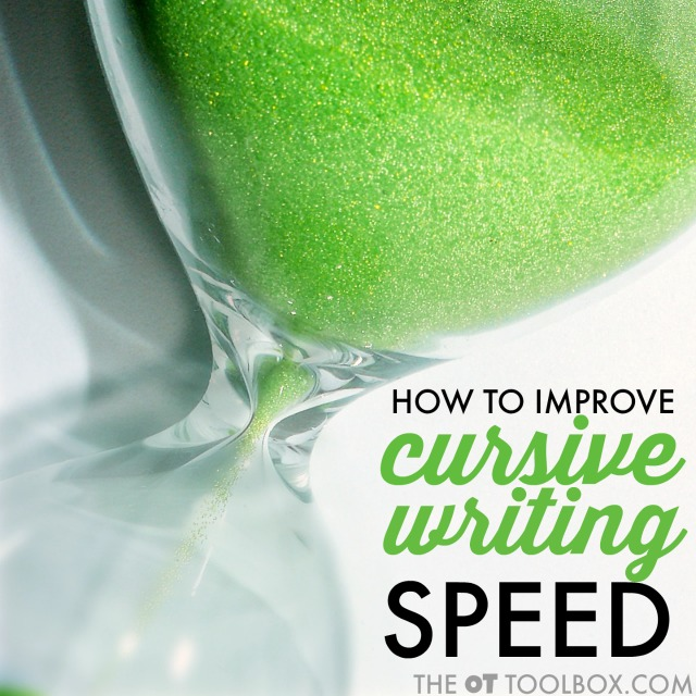 Use these strategies to help kids improve cursive writing speed for increased cursive writing function.