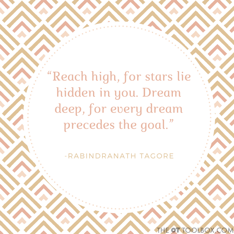 Reach high, for the stars are hidden in you. Dream deep, for every dream precedes the goal. -Rabindranath Tagore quote