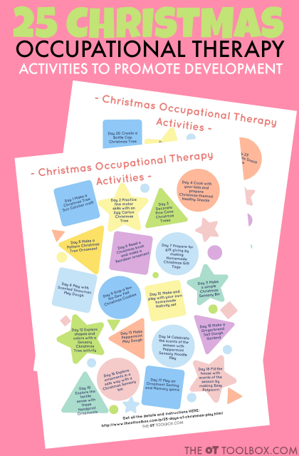 25 days of Christmas ideas and Christmas play ideas to use in occupational therapy planning during the holidays, perfect for  OT home programs.