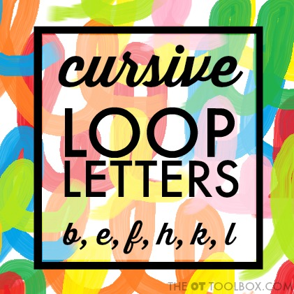 Use these tips and strategies to help kids learn to write in cursive and learn the cursive loop letters (Cursive b, d, f, h, k, l)