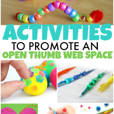 Fine Motor Activities to Improve Open Thumb Web Space