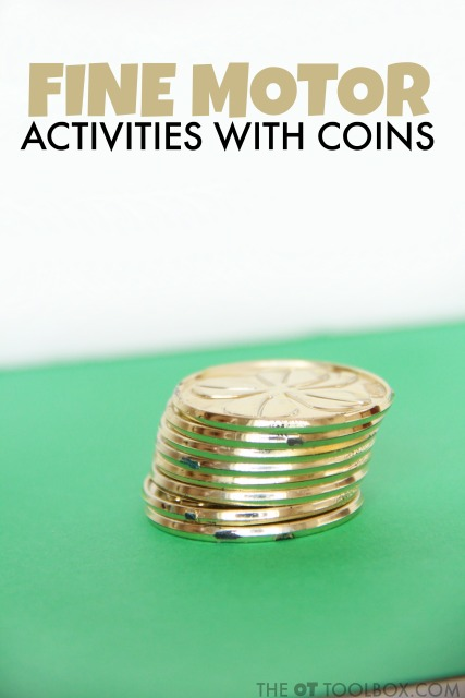 Occupational therapists and kids will love these fine motor activities using gold coins or other coins.