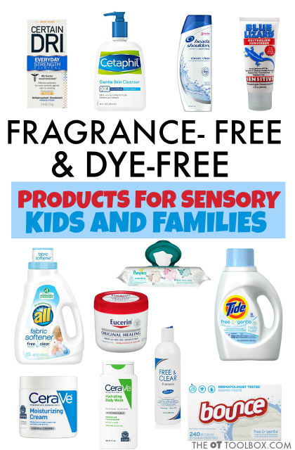 Sensory kids will appreciate these fragrance-free and dye-free products for sensory sensitivities. Use the fragrance-free lotions, detergents, soaps, and shampoos to help with sensory sensitivities.
