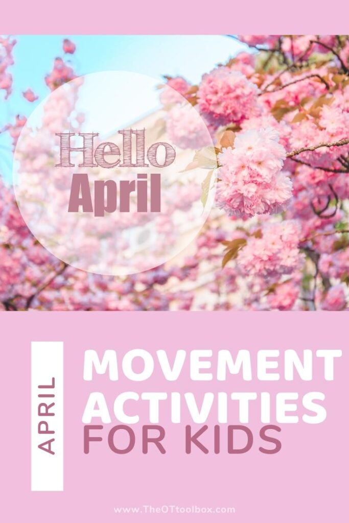 April movement activities for occupational therapy games and activities.